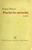 Roger Bésus - Paris-le-monde.