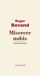 Roger Bevand - Miserere nobis.