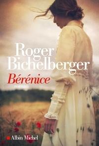 Roger Bichelberger - Bérénice.