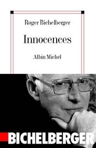 Roger Bichelberger et Roger Bichelberger - Innocences.