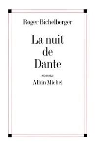 Roger Bichelberger et Roger Bichelberger - La Nuit de Dante.