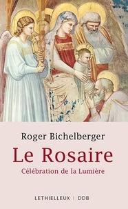 Roger Bichelberger - Le Rosaire - Célébration de la Lumière.