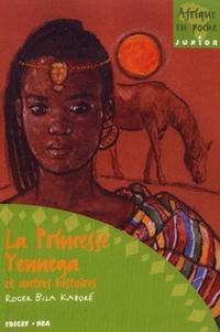 Roger Bila Kaboré - La Princesse Yennega et autres histoires.