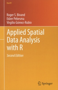 Roger Bivand et Edzer Pebesma - Applied Spatial Data Analysis with R.