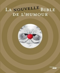Roger Blachon et  Chaval - La nouvelle Bible de l'humour.