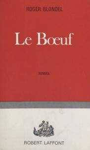 Roger Blondel - Le bœuf.