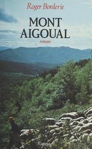 Roger Borderie - Mont-Aigoual.