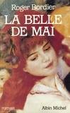 Roger Bordier - La Belle de Mai.
