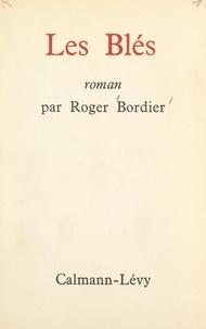 Roger Bordier - Les blés.