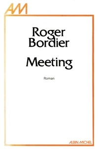 Roger Bordier - Meeting.