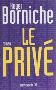 Roger Borniche - Le privé.