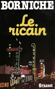 Roger Borniche - Le ricain.
