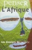 Roger Botte - Penser l'Afrique.