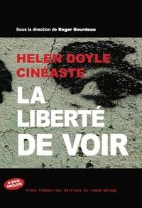Roger Bourdeau - Helen Doyle, cinéaste - La liberté de voir.