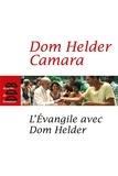 Roger Bourgeon et Dom Helder Camara - L'Evangile avec Dom Helder.