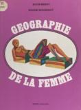 Roger Boussinot et  Roch-Berny - Géographie de la femme.