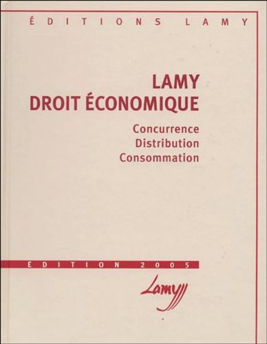 Roger Bout et Marc Bruschi - Lamy droit économique - Concurrence, distribution, consommation.
