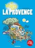 Roger Brunel - La vérité sur la Provence.