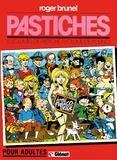 Roger Brunel - Pastiches - Tome 01 - Patrimoine Glénat 69.