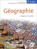Roger Brunet et Daniel Pierre-Elien - Géographie Tle L-ES-S - L'espace mondial.