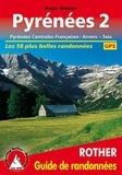 Roger Büdeler - Pyrénées - Tome 2, Pyrénées centrales françaises : d'Arrens à Seix.