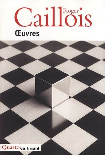Roger Caillois - Oeuvres.