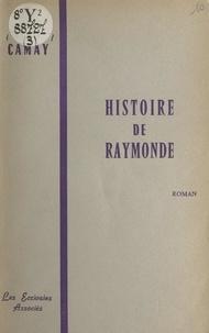 Roger Camay - Histoire de Raymonde.