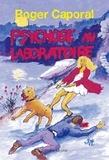 Roger Caporal - Psychose au laboratoire - Un polar sur fond d'actualité.