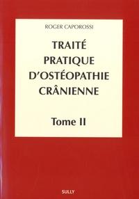 Era-circus.be Traité pratique d'ostéopathie crânienne - Tome 2, Méthodologie diagnostique et thérapeutique Image