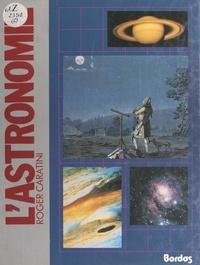 Roger Caratini et Françoise Caratini - L'astronomie.