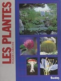 Roger Caratini et Françoise Caratini - Les plantes.