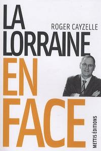 Roger Cayzelle - La Lorraine en face.