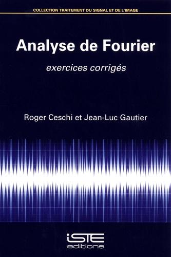 Analyse de Fourier. Exercices corrigés