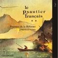 Roger Chapal - Le psautier français - CD audio, Volume 2 : Psaumes de la Réforme pour notre temps.
