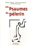 Roger Chapal et Henri Lindegaard - Les Psaumes du pèlerin.