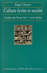 Roger Chartier et Roger Chartier - Culture écrite et société.