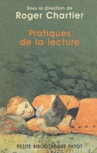 Roger Chartier et Pierre Bourdieu - Pratiques de la lecture.