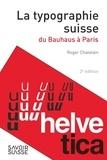 Roger Chatelain - La typographie suisse - Du Bauhaus à Paris.