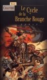 Roger Chauviré - Le Cycle de la Branche Rouge.