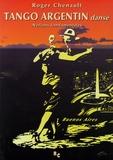 Roger Chenault - Tango argentin dansé - Notions fondamentales.