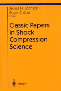 CLASSIC PAPERS IN SHOCK COMPRESSION SCIENCE. - Edition en anglais.pdf