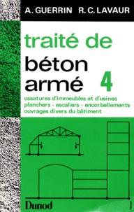 Accentsonline.fr TRAITE DE BETON ARME. Tome 4, ossatures d'immeubles et d'usines, planchers, escalier, encorbellements, ouvrages divers du batiment, 4ème édition 1985 Image