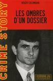 Roger Colombani - Les ombres d'un dossier - L'affaire Tangorre.