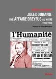 Roger Colombier - Jules Durand - Une affaire Dreyfus au Havre (1910-1918).