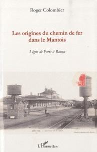 Les origines du chemin de fer dans le Mantois - Ligne de Paris à Rouen.pdf