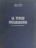 Roger Coque - La Tunisie présaharienne - Étude géomorphologique.