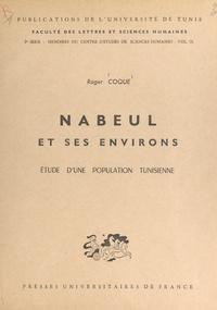 Roger Coque - Nabeul et ses environs - Étude d'une population tunisienne.