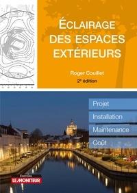 Roger Couillet - Éclairage des espaces extérieurs - Projet, installation, maintenance, coût.