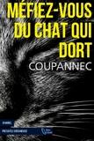 Roger Coupannec - Méfiez-vous du chat qui dort.