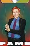 Roger Cruz et CW Cooke - FAME: Conan O'Brien - Cooke, CW.